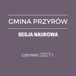 GM. PRZYRÓW - SESJA NAUKOWA